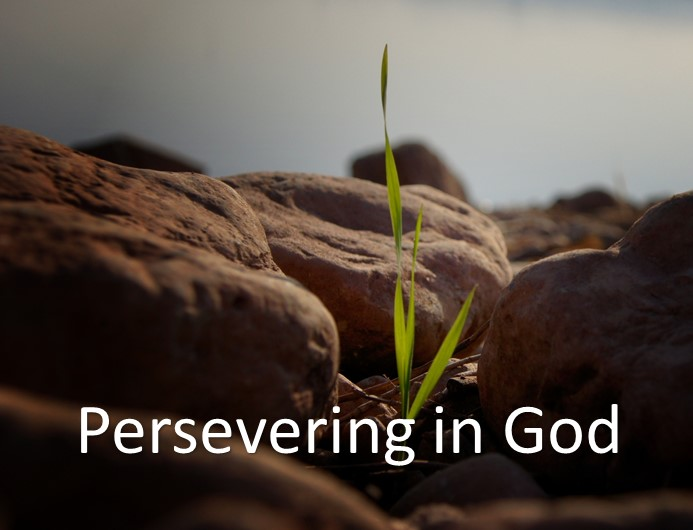 Persevering in God