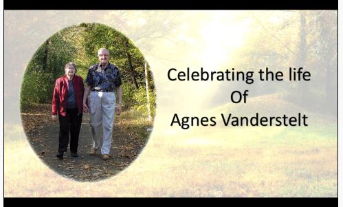 Celebrating the life of Agnes Vanderstelt