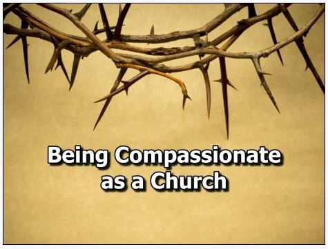 Being Compassionate as a Church