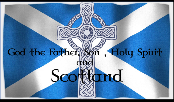 In the name of the Father, Son, Holy Spirit and Scotland